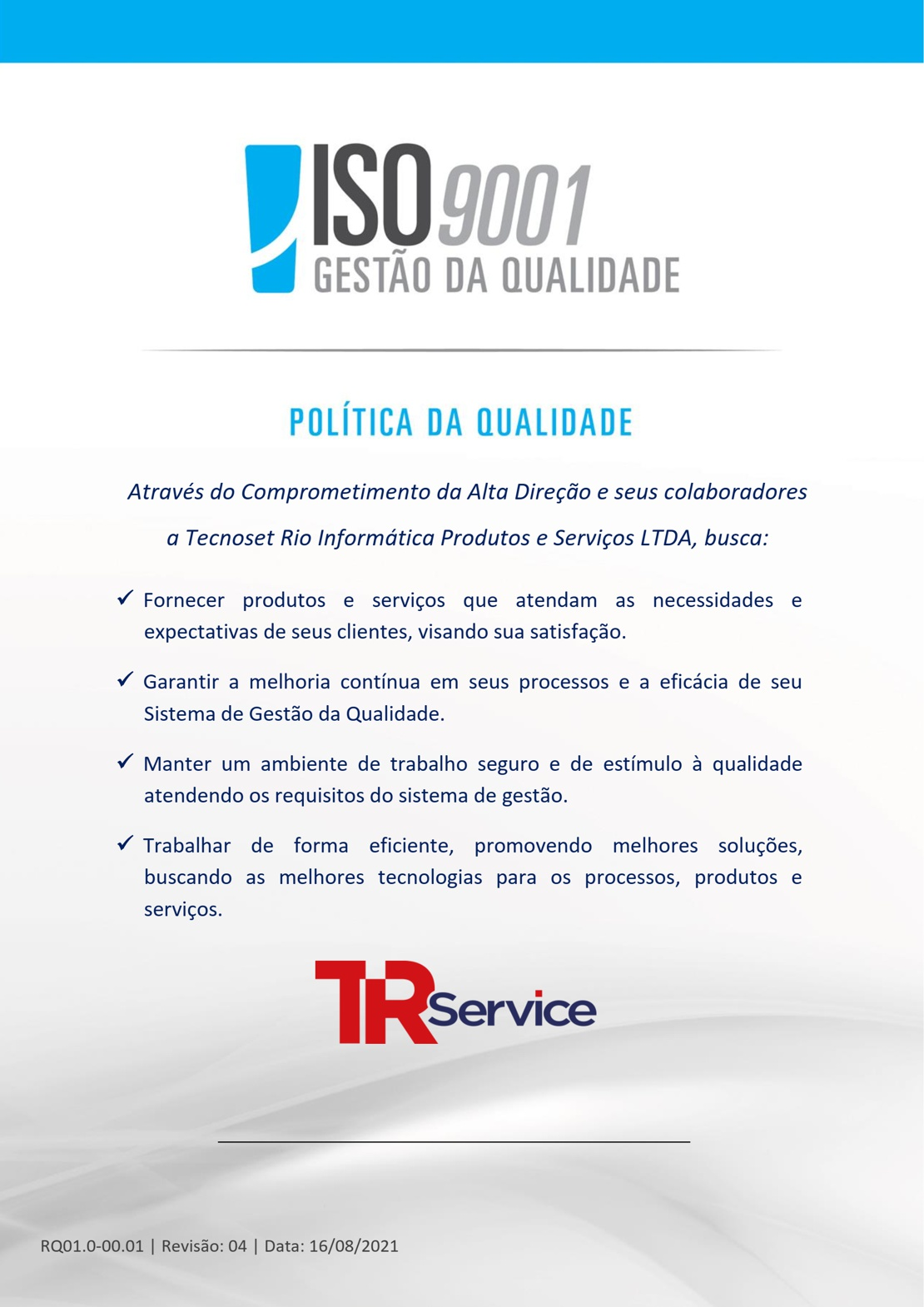 TRSERVICE - Politica da Qualidade